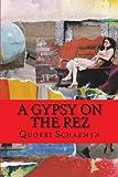 A Gypsy on the Rez