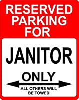 """Janitor Occupation予約駐車場のみOthers Towed飾りSign 9"""" x12""""プラスチック。"""