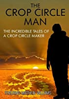 Crop Circle Man: Incredible Tales of a Crop [DVD] [Import]