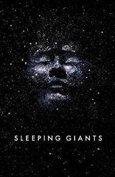Sleeping Giants: Themis Files Book 1 by [Neuvel, Sylvain]