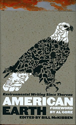 American Earth: Environmental Writing Since Thoreau (LOA #182) (Library of America)