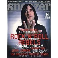 snoozer (スヌーザー) 2006年 08月号 [雑誌]
