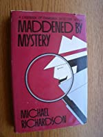 Maddened by Mystery: A Casebook of Canadian Detective Fiction