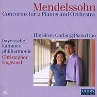 メンデルスゾーン:2台のピアノのための協奏曲 変イ長調/ホ長調(シルバー・ガーバーグ・ピアノ・デュオ)