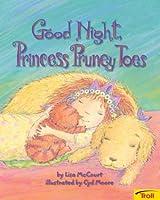 Good Night, Princess Pruney Toes