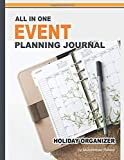 All in One Event Planning Journal ? Holiday Organizer: Blank Recipe Journal, Guest Book, To Do List, Memory Book, Shopping Notebook, Decoration, Cooking Menu, and Memory Writing Notebook (Nabeel Journals and Notebooks)