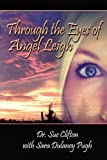Through the Eyes of Angel Leigh
