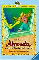Miranda und die Sache mit Hansi. ( Ab 6 J.)