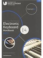 London College Of Music: Electronic Keyboard Handbook 2013 - Grade 4. For キーボード