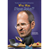 Who Was Steve Jobs? (Who Was...?)