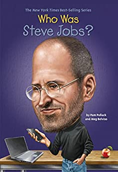 [Pollack, Pam, Belviso, Meg]のWho Was Steve Jobs? (Who Was...?)