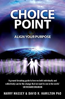 Choice Point: Align Your Purpose by [Hamilton, David, Massey, Harry]