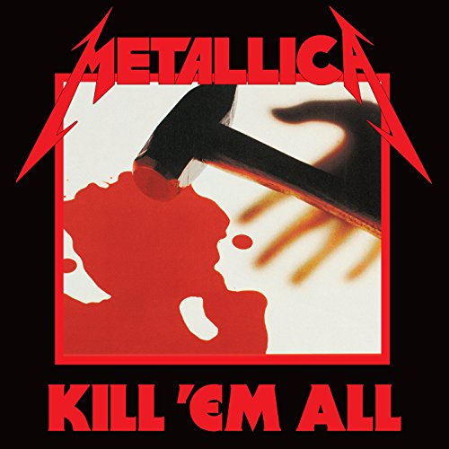 Metallica『Kill 'Em All』