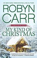 My Kind of Christmas (A Virgin River Novel)