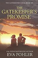 The Gatekeeper's Promise: Gatekeeper's Saga, Book Six