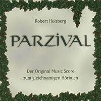 Parzival - Der Original Music Score