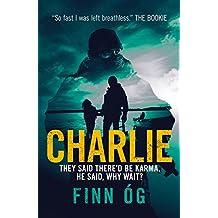 Charlie: An international thriller