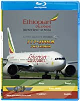 Ethiopian Airlines Boeing 777-200LR & 767-300ER [Blu-ray]