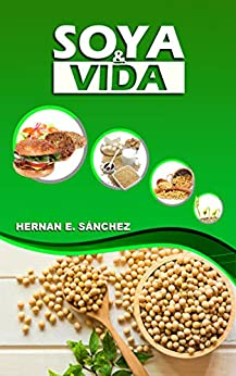 Soya y vida (Spanish Edition) by [Sánchez, Hernan E.]