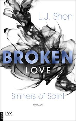 Broken Love (Sinners of Saint 4) (German Edition)
