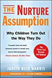 The Nurture Assumption: Why Children Turn Out the Way They Do (English Edition)