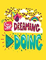 "Stop Dreaming Start Doing: Cornell Notes Notebook, Motivational Word Art Cover, Size 8.5"" x 11"", 120 Pages, Soft Matte Cover Unicorn"