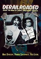 Derailroaded: Inside Mind Larry Wild Man Fischer [DVD] [Import]