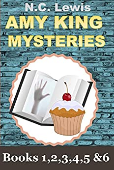 Amy King Cozy Mysteries: The Complete Capital of Texas Series: Books 1 to 6 (An Amy King Cozy Mystery) by [Lewis, N.C.]