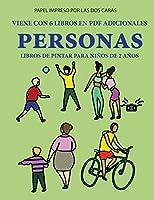 Libros de pintar para niños de 2 años (Personas): Este libro tiene 40 páginas para colorear con líneas extra gruesas que sirven para reducir la frustración y mejorar la confianza. Este libro ayudará a los niños muy pequeños a desarrollar el control del l