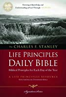 The Charles F. Stanley Life Principles Daily Bible: New American Standard Bible (Signature Series)
