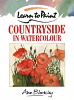 Countryside in Watercolour (Collins Learn to Paint)