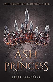 Ash Princess by [Sebastian, Laura]