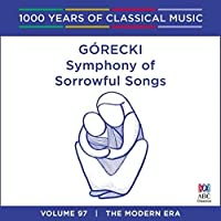 Gorecki: Symphony of Sorrowful