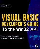 Visual Basic Developer's Guide to the Win 32 Api