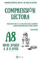 Cuadernos de Comprensión Lectora Para Niños de 6 a 8 Años.: Nivel Básico A-8. Los Viajes de Gulliver.