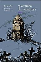 La tumba tenebrosa