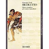 Rigoletto: Opera completa per canto e pianoforte (Ricordi Opera Vocal Score)