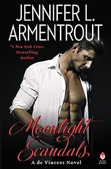 Moonlight Scandals: A de Vincent Novel (de Vincent series Book 3) by [Armentrout, Jennifer L.]