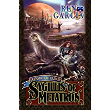 The League of Elder: Sygillis of Metatron
