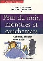 Peur Du Noir, Monstres Et Cauchemars (Collections Psychologie)
