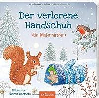 Der verlorene Handschuh: Ein Wintermaerchen