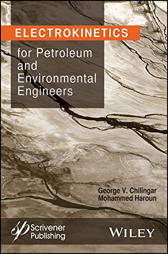 Download Electrokinetics for Petroleum and Environmental Engineers 1118842693