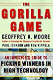 The Gorilla Game: An Investor's Guide to Picking Winners in High Technology
