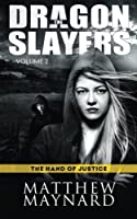 The Hand of Justice (The Dragonslayers)
