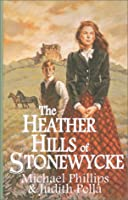 The Heather Hills of Stonewycke: The Stonewycke Trilogy (Thorndike Press Large Print Christian Romance Series)