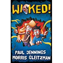 Wicked! Bind Up: All Six Parts in One Book: Single Volume Containing All 6 Parts