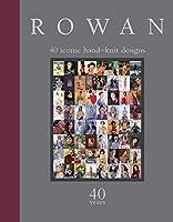 Rowan: 40 Iconic Hand-Knit Designs (Knitting)