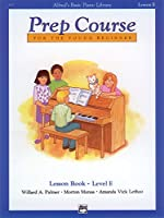 Alfred's Basic Piano Library Prep Course For The Young Beginner: Lesson Book: Level E