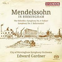 Mendelssohn In Birmingham Vol.1