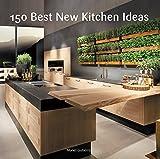 150 Best New Kitchen Ideas 画像